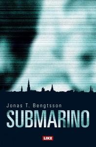 Jonas T. Bengtssonin vuonna 2007 julkaistu Submarino kääntyi elokuvaksi 2010 ja ilmestyi suomeksi 2015.